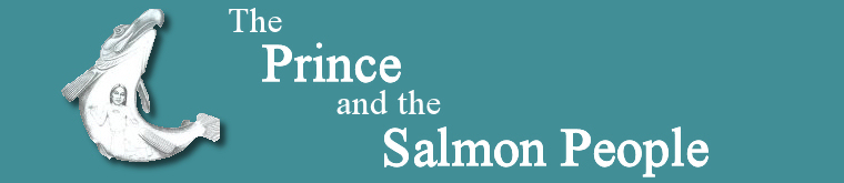 The Prince and the Salmon People Header Image